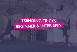 BEG & INTER SPIN TRENDING TRICKS