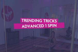 ADV 1 & 2 SPIN TRENDING TRICKS