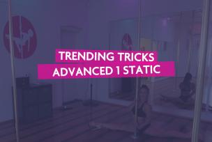 ADV 1& 2 STATIC TRENDING TRICKS